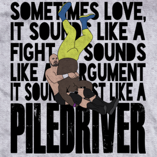 Love Is A Piledriver
