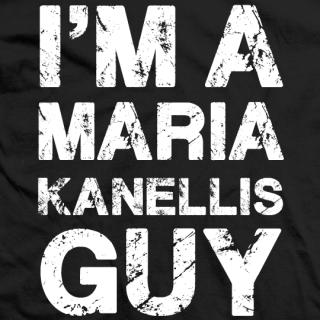 I'm A Maria Kanellis Guy T-shirt