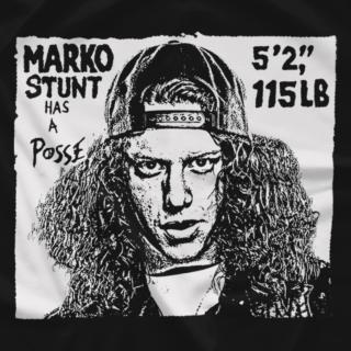 Marko Stunt Has A Posse