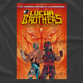 Luchaverse: Lucha Brothers #1 Cover (Comic Book Included)