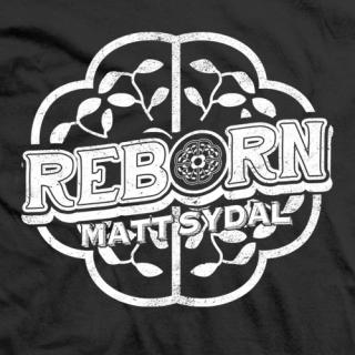 Matt Sydal Reborn T-shirt