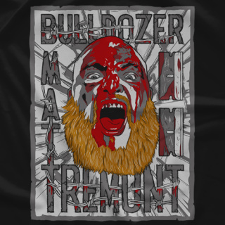 Bloody Bulldozer