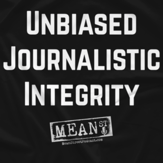 MSP Unbiased Journalistic Integrity