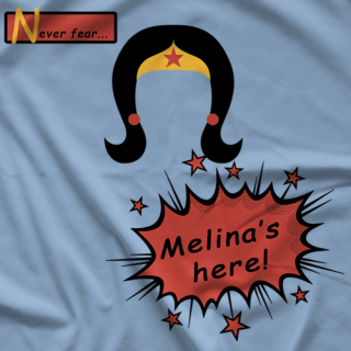 Melina Never Fear T-shirt