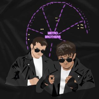 Metro Brothers