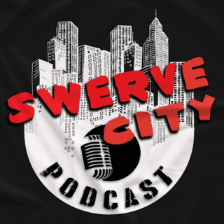 Swerve City Podcast