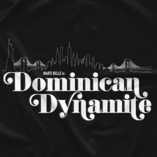 Marti Belle - Dominican Dynamite