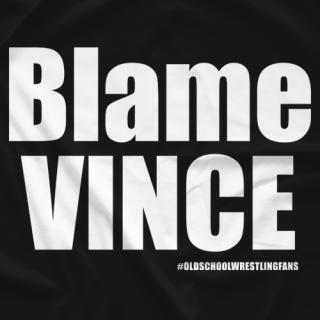 Blame Vince OSWF