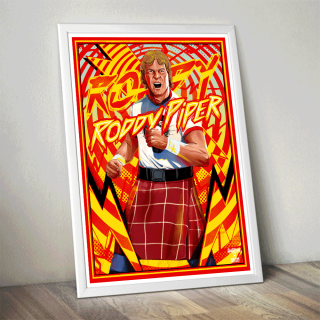 """Rowdy"" Roddy Piper Poster (Limited Edition 200 Prints)"
