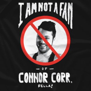 Connor Corr: I am not a Fan