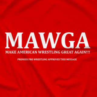PPW: Make American Wrestling Great Again