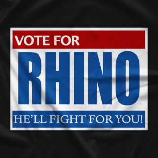 Rhino Vote For Rhino T-shirt