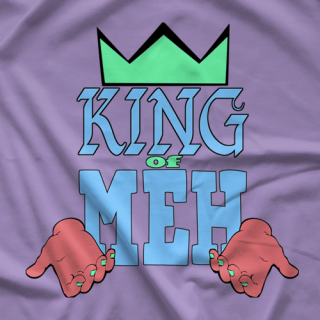 RJ City King Of Meh T-shirt