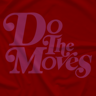 Do The Moves