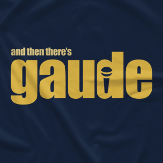 And Then There's GAUDE