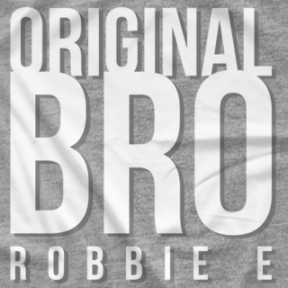 Original Bro