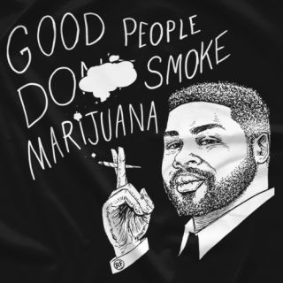 Good People Smoke Marijauna