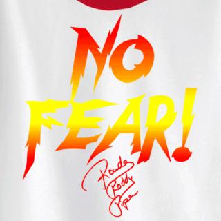 Rowdy Roddy Piper - No Fear!