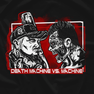 Death Machine Vs. Machine