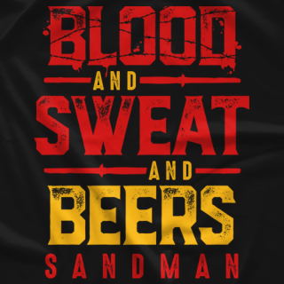 Sandman Blood and Sweat and Beers T-shirt