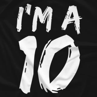 I'm a 10