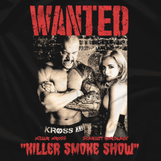 Wanted: Killer Smoke Show (Double-Sided)