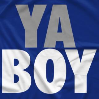 Ya Boy!!
