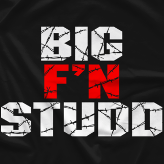 Sean Studd Big F'n Studd T-shirt