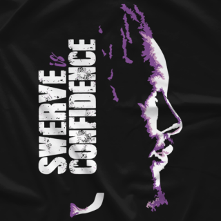Shane Strickland Swerve is Confidence Shirt