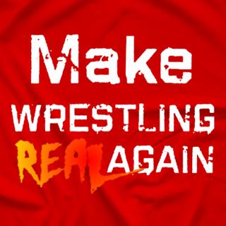 Make Wrestling Great Again