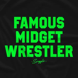 Famous Midget Wrestler
