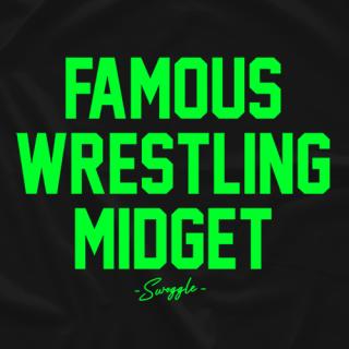 Famous Wrestling Midget