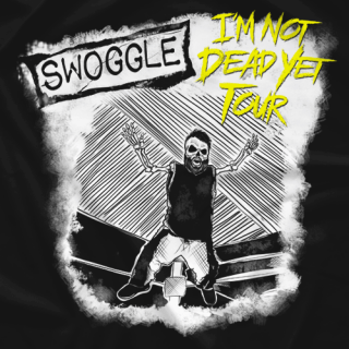 I'm Not Dead Yet Tour