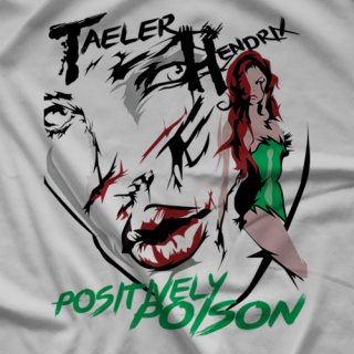 Taeler Hendrix Positively Poison T-shirt