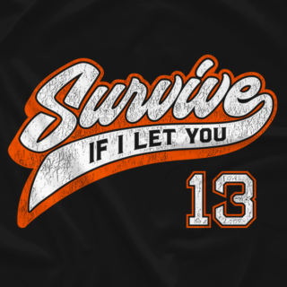 Survive If I Let You