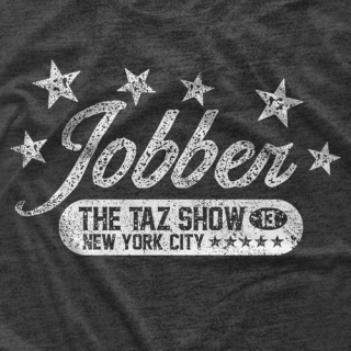 "- Clotheslined Apparel - Vintage Blend Soft T-shirt The Taz Show ""Jobber"""