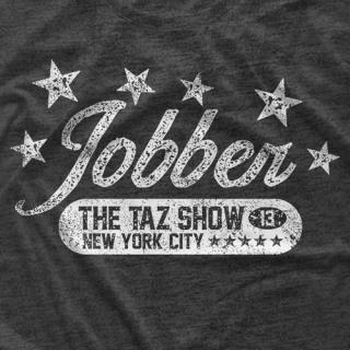 """- Clotheslined Apparel - Vintage Blend Soft T-shirt The Taz Show """"Jobber"""""""