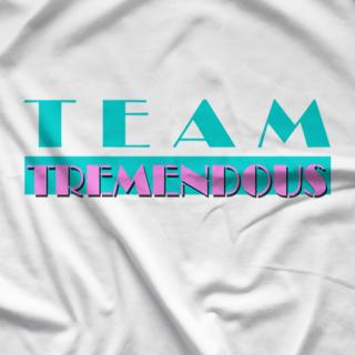 Team Tremendous Tremendous Vice T-shirt