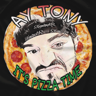 AYE TONY, IT'S PIZZA TIME
