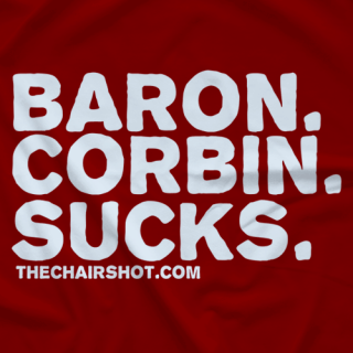 Baron. Corbin. Sucks.