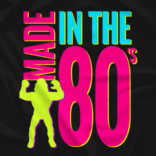 MADE IN THE 80'S (VARIANT)