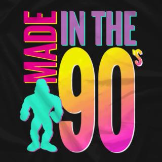 MADE IN THE 90'S