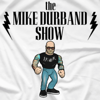 The Mike Durband Show (White)