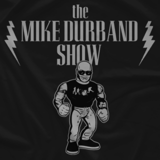 The Mike Durband Show (Faded)