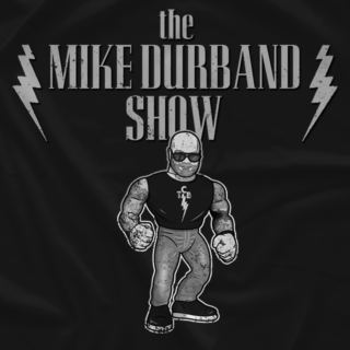 The Mike Durband Show (B/W Distressed)