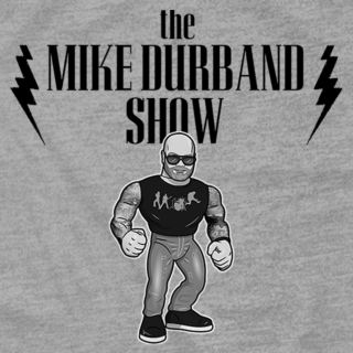 The Mike Durband Show (Grey)