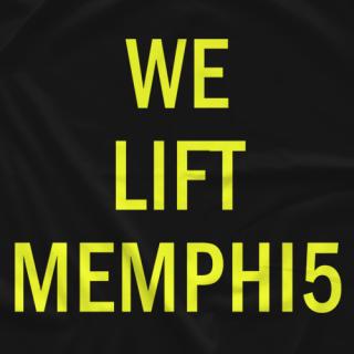 WE LIFT MEMPHI5