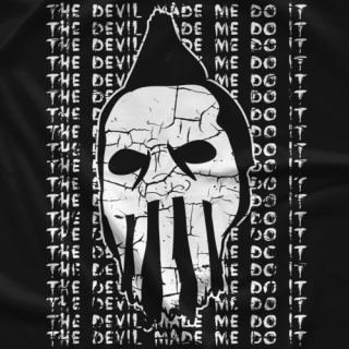 Devil Made Me Do It T-shirt