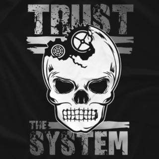 Trust the System