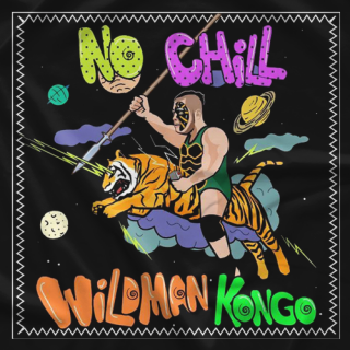 The Wildman Kongo No Chill T-shirt